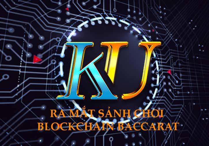 Ku casino ra mắt bàn chơi Blockchain baccarat